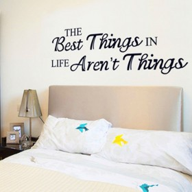 The Best Things In Life Aren't Things Wall Lettering