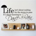 Life Isn't about Waiting Vinyl Wall Art Quotes
