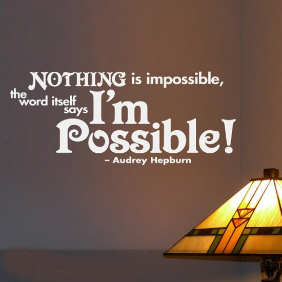 Nothing Is Impossible Vinyl Wall Quotes