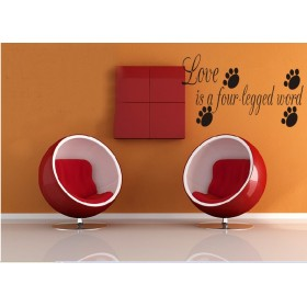 Love is a four legged word Wall Lettering